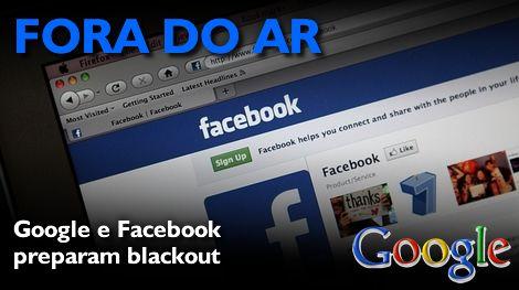 Google e Facebook preparam interrupção dos serviços