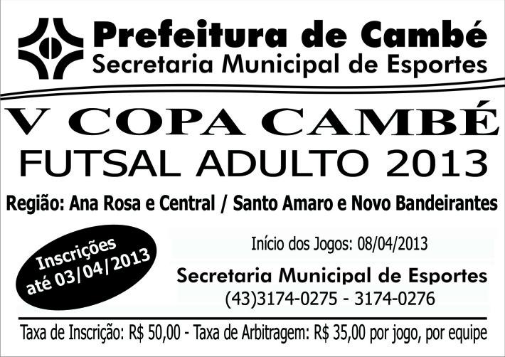 A Secretaria Municipal de Esportes inicia suas atividades esportivas de 2013.