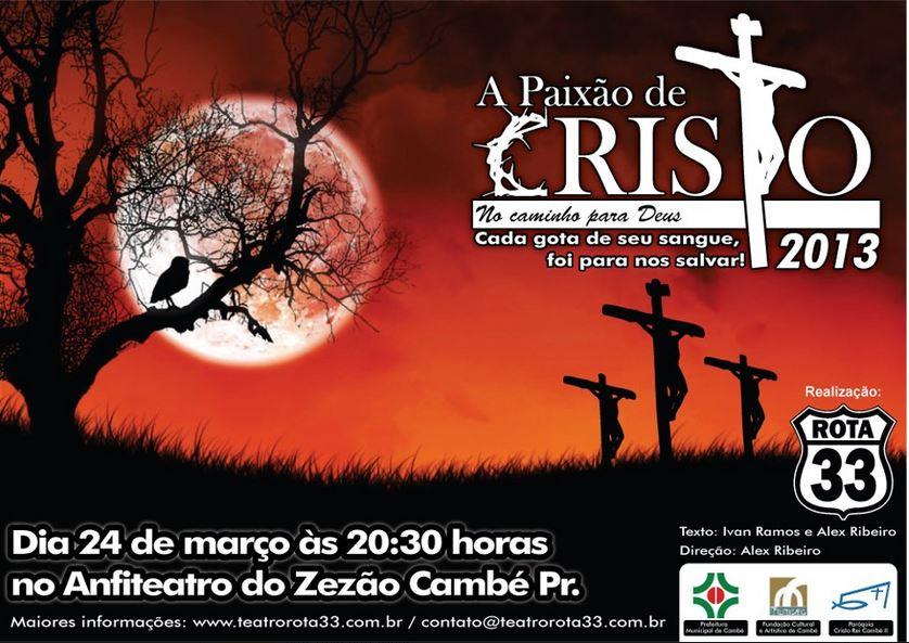 Paixão de Cristo será apresentada dia 24 em Cambé