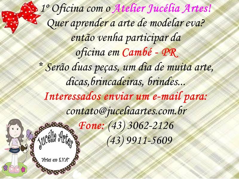 1ª Oficina de modelagem de E.V.A de Cambé – Atelier Jucélia Artes