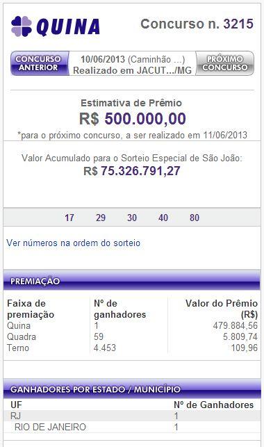 Confira o resultado da Quina concurso 3215 de 10 de junho de 2013