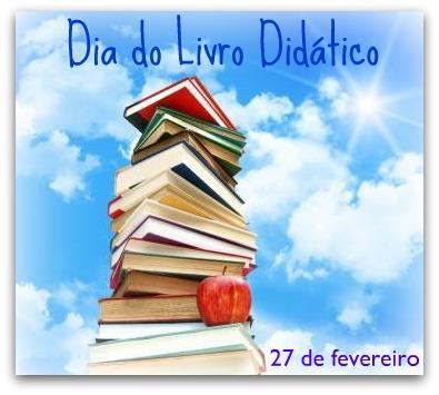 """Dia 27 de fevereiro é comemorado o """"Dia Nacional do Livro Didático"""""""