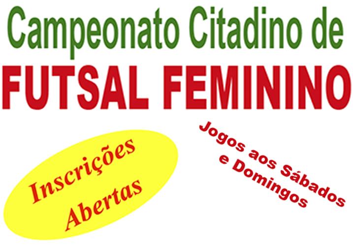 Campeonato Citadino de Futsal de Menores, Adulto e Feminino