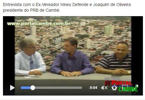 Entrevista com o Ex-Vereador Irineu Defende e Joaquim de Oliveira presidente do PRB de Cambé (Vídeo)