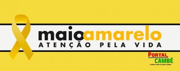 Cambé participa do movimento mundial Maio Amarelo