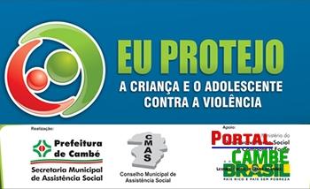 Campanha Eu Protejo a Criança e o Adolescente da Violência Sexual é lançada dia 18 de maio