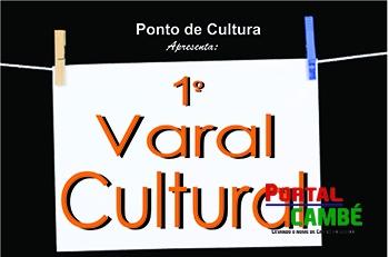 Ponto de Cultura promove o 1º Varal Cultural